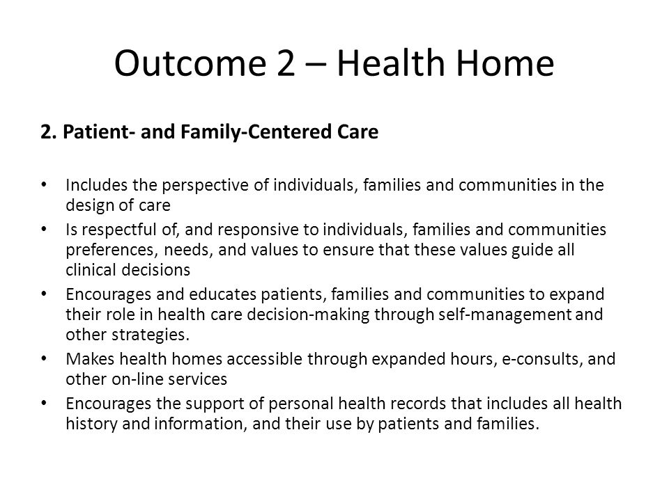 Outcome 2 – Health Home 2.