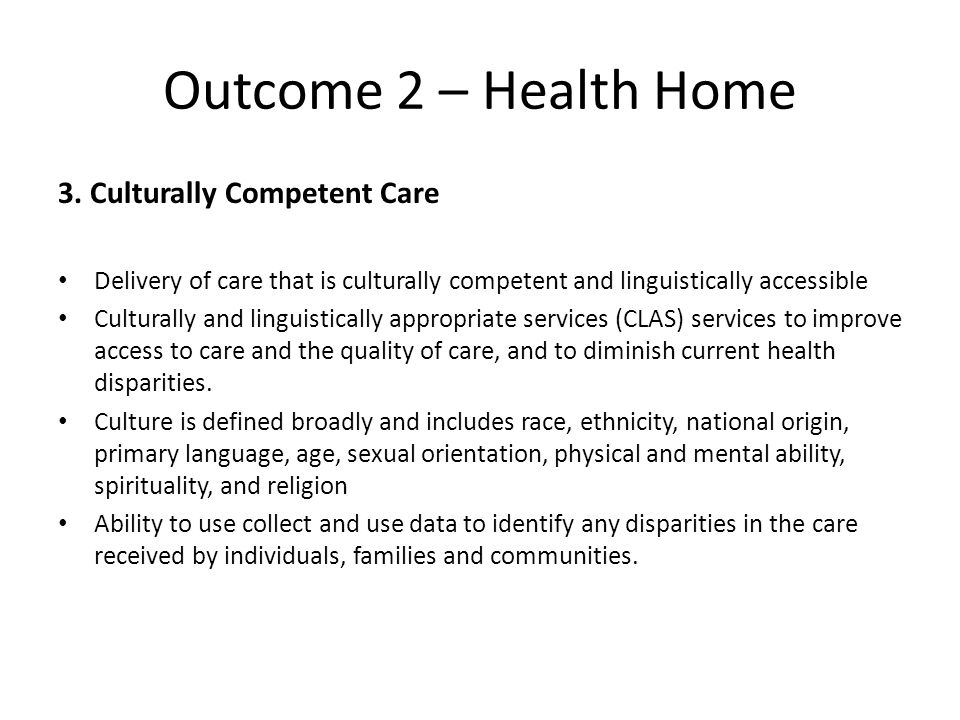 Outcome 2 – Health Home 3.