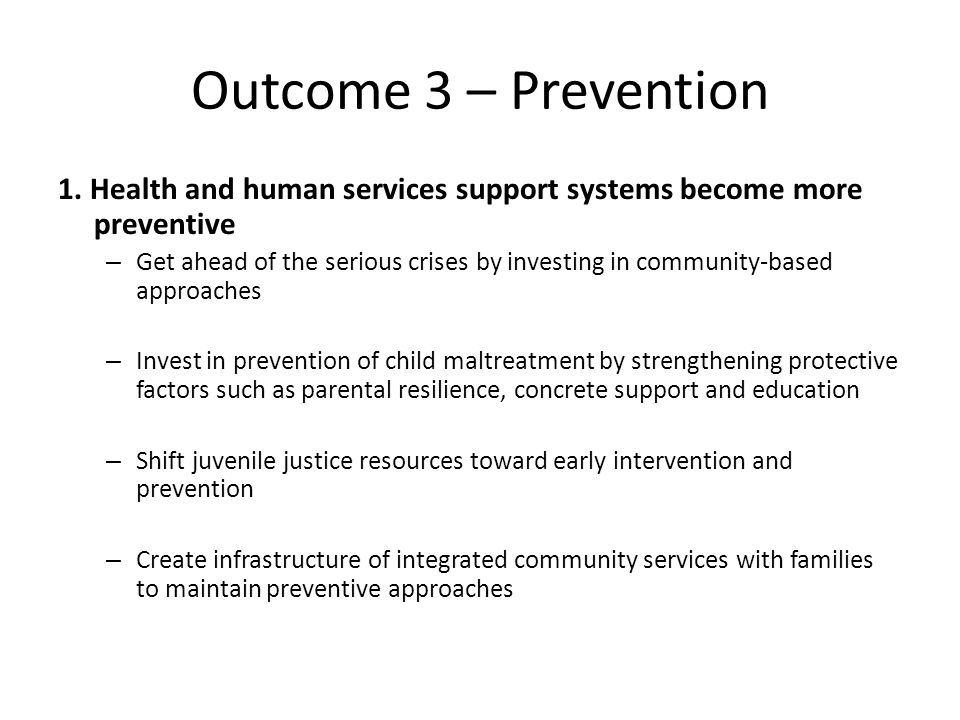 Outcome 3 – Prevention 1.