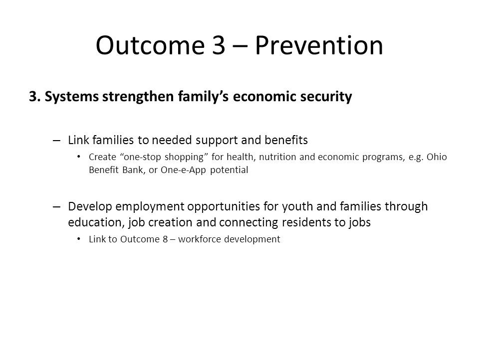 Outcome 3 – Prevention 3.