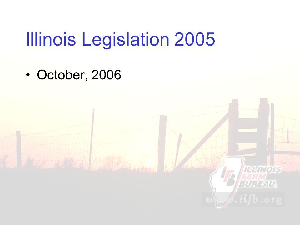 Illinois Legislation 2005 October, 2006