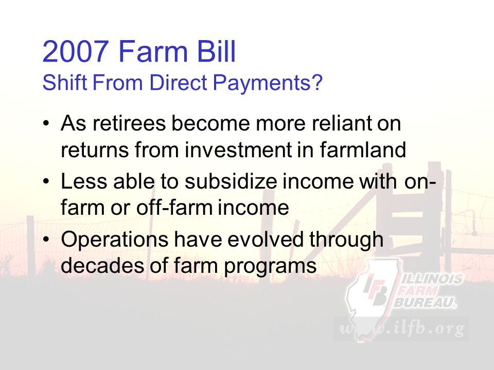 2007 Farm Bill Shift From Direct Payments.