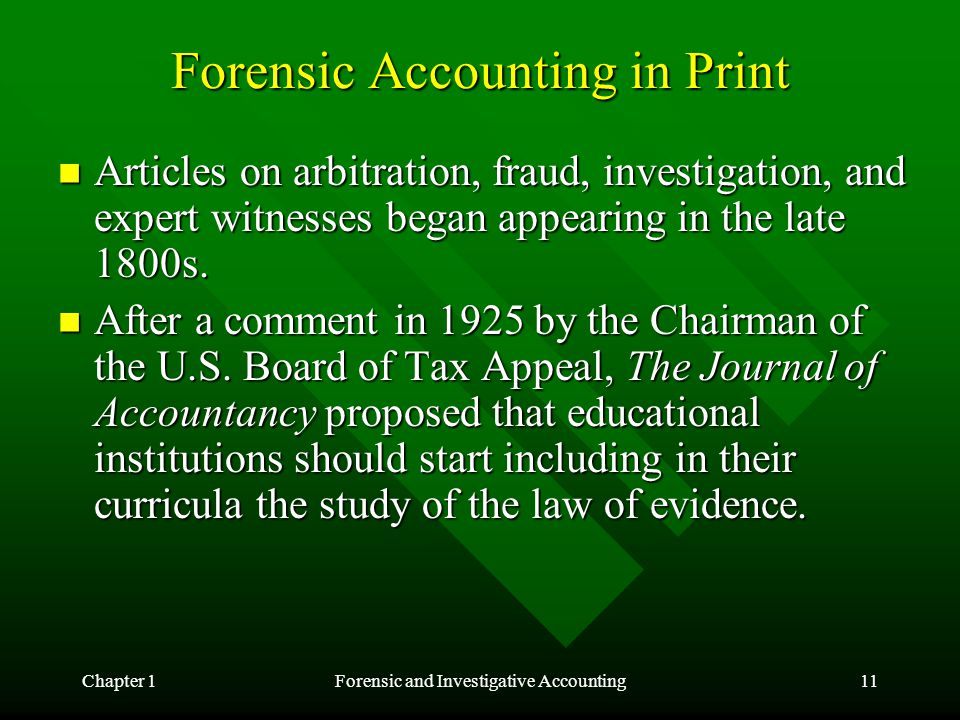 Chapter 1Forensic and Investigative Accounting11 Forensic Accounting in Print Articles on arbitration, fraud, investigation, and expert witnesses bega