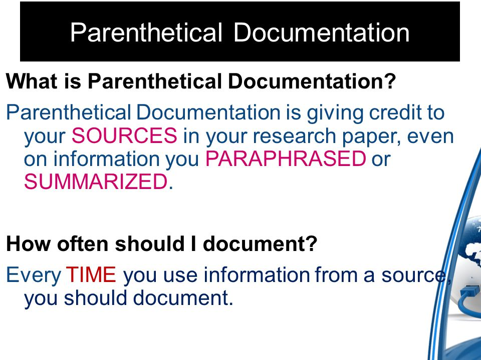 Parenthetical Documentation What is Parenthetical Documentation.