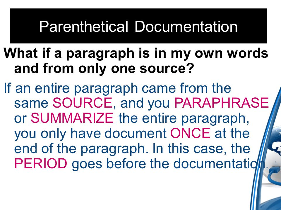 What if a paragraph is in my own words and from only one source.