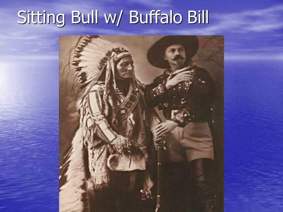Sitting Bull w/ Buffalo Bill