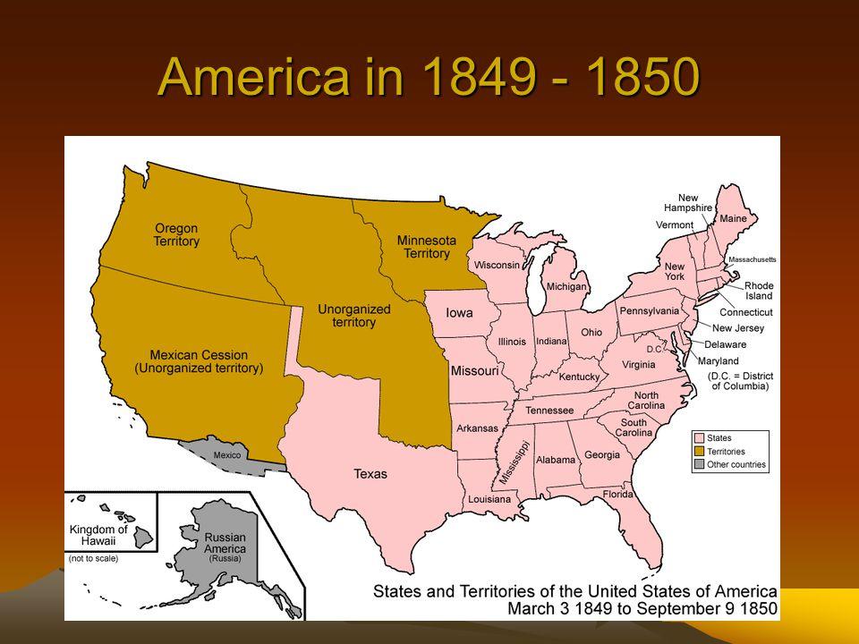 America in 1849 - 1850