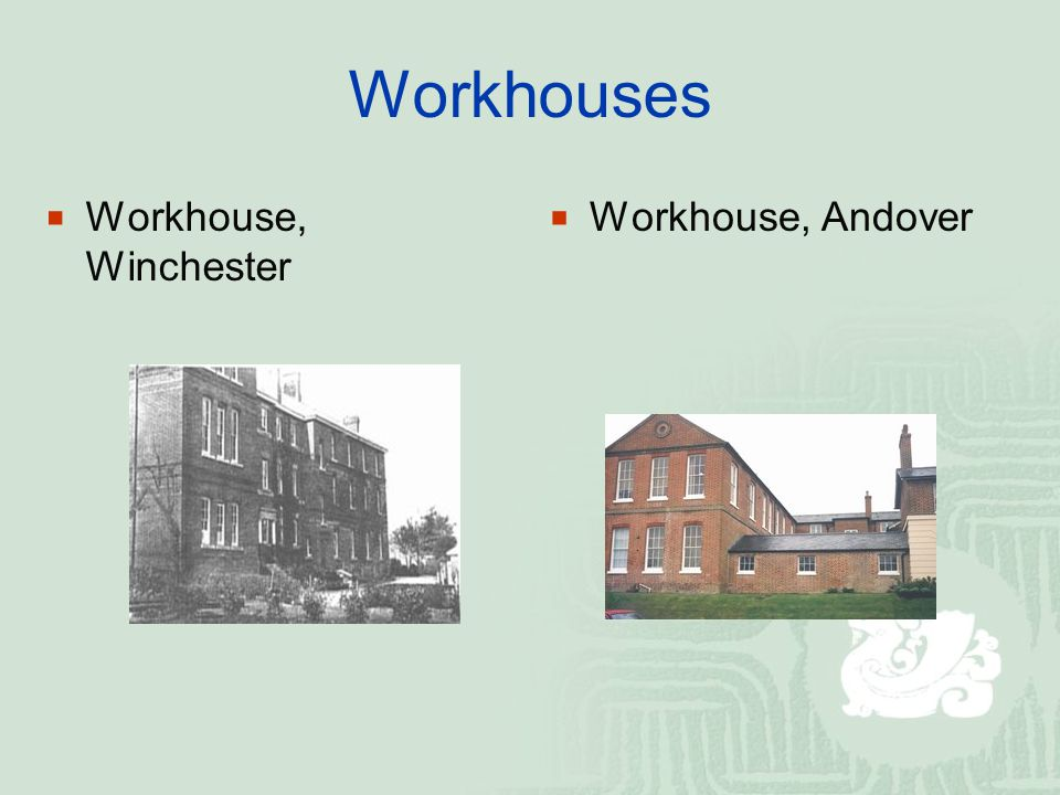Workhouses  Workhouse, Winchester  Workhouse, Andover