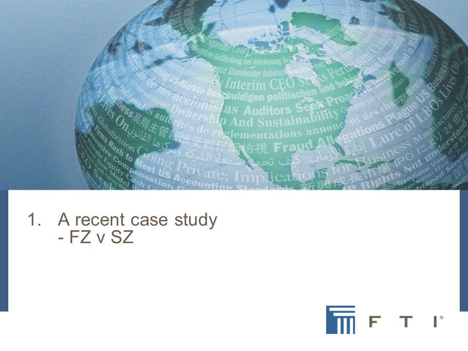 1.A recent case study - FZ v SZ