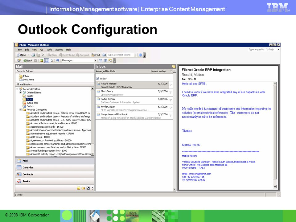 © 2008 IBM Corporation Information Management software | Enterprise Content Management Outlook Configuration