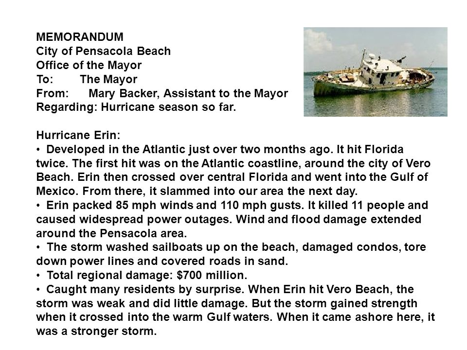 MEMORANDUM City of Pensacola Beach Office of the Mayor To: The Mayor From: Mary Backer, Assistant to the Mayor Regarding: Hurricane season so far.