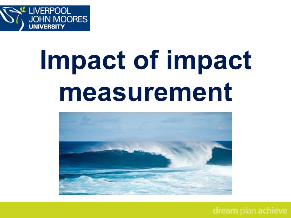Impact of impact measurement