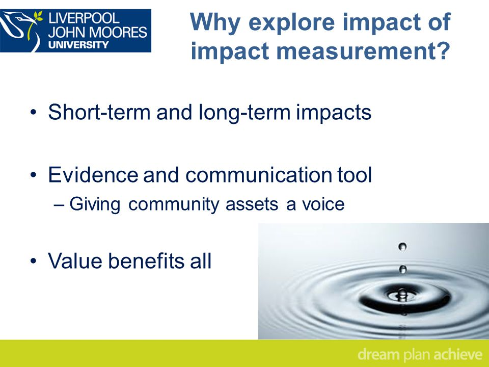 Why explore impact of impact measurement.