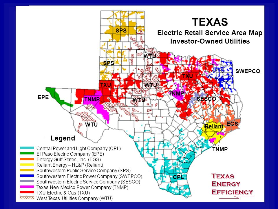 TEXAS Electric Retail Service Area Map Investor-Owned Utilities Legend Central Power and Light Company (CPL) El Paso Electric Company (EPE) Entergy Gulf States, Inc.