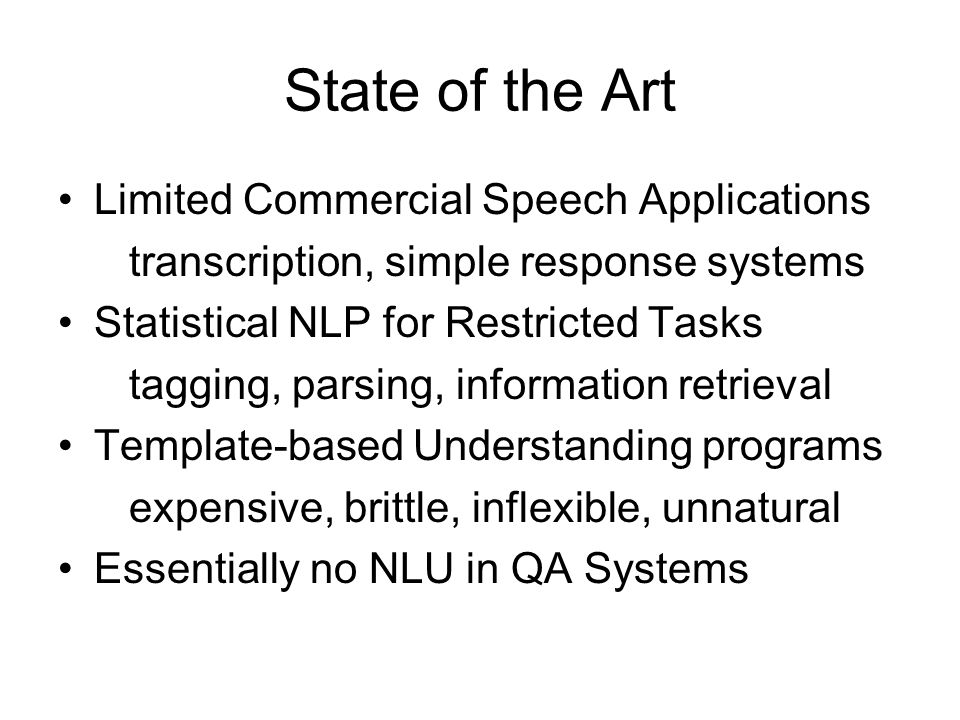 Language, Learning and Neural Modeling Scientific Goal Understand how people learn and use language Practical Goal Build systems that analyze and prod