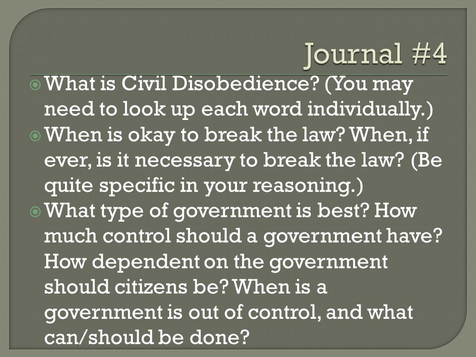  What is Civil Disobedience.