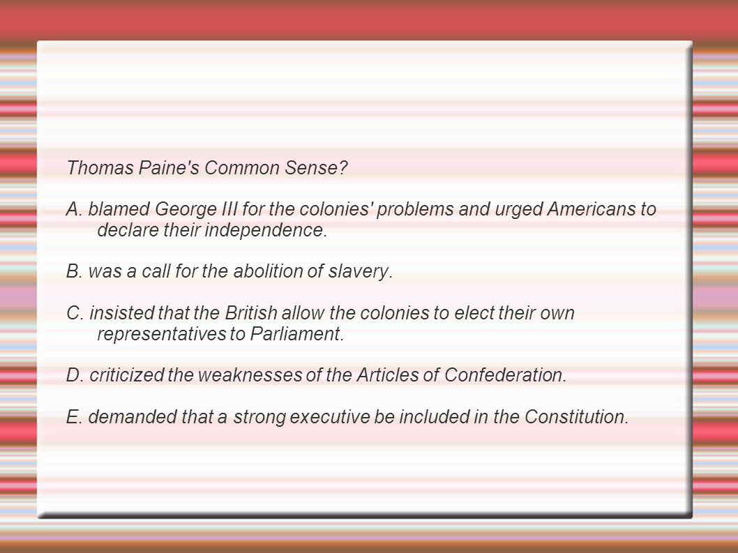 thomas paine essay common sense urged the colonists to fight for thomas paine essay common sense urged the colonists to fight for their indepence