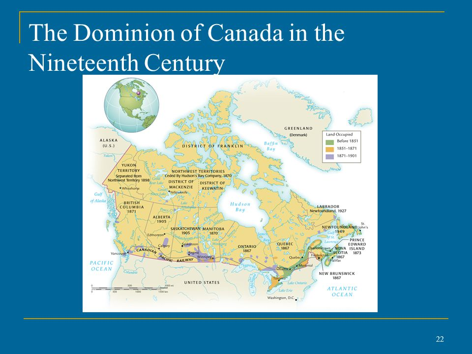 The Dominion of Canada in the Nineteenth Century 22