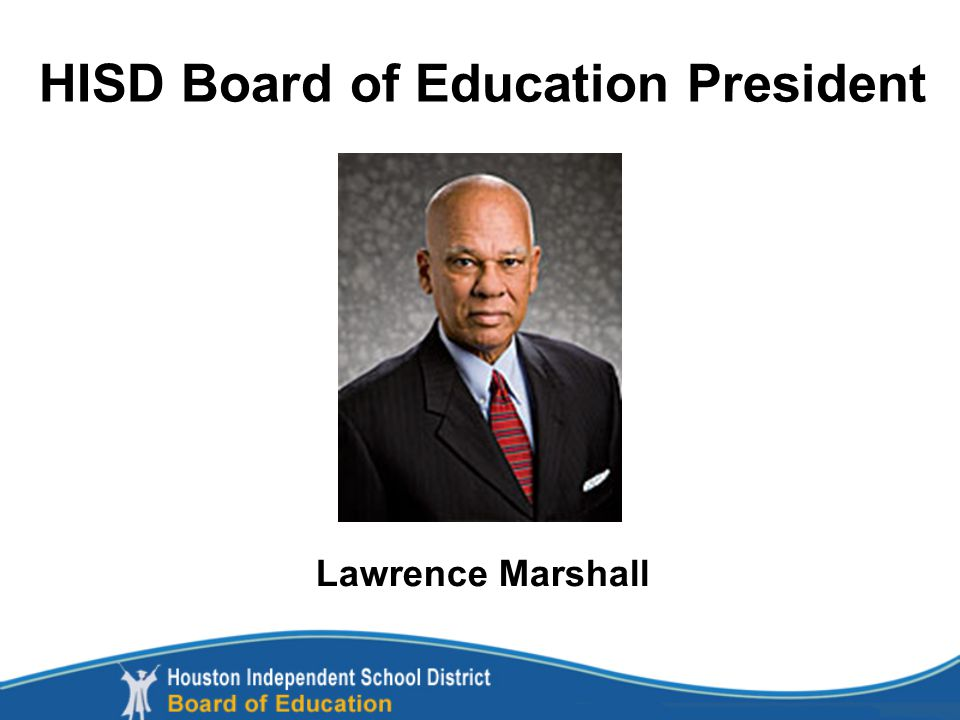 Lawrence Marshall HISD Board of Education President