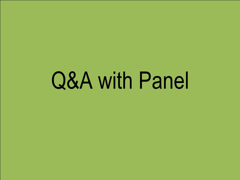 Q&A with Panel