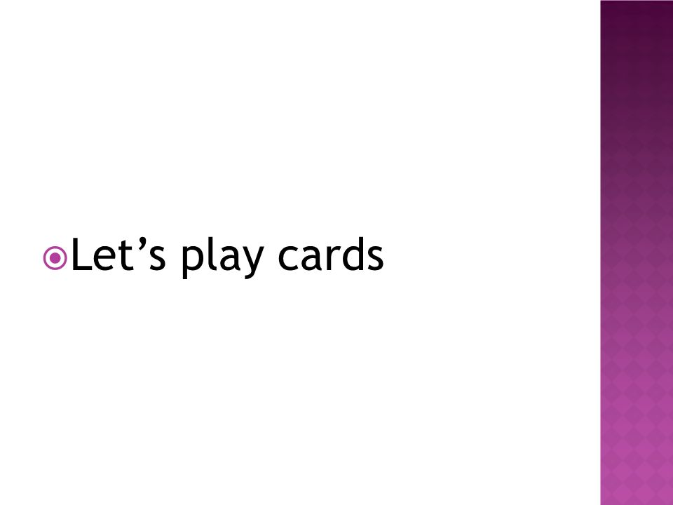  Let's play cards