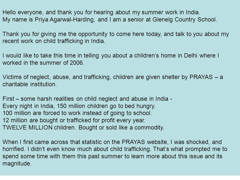 3 Hello everyone, and thank you for hearing about my summer work in India.
