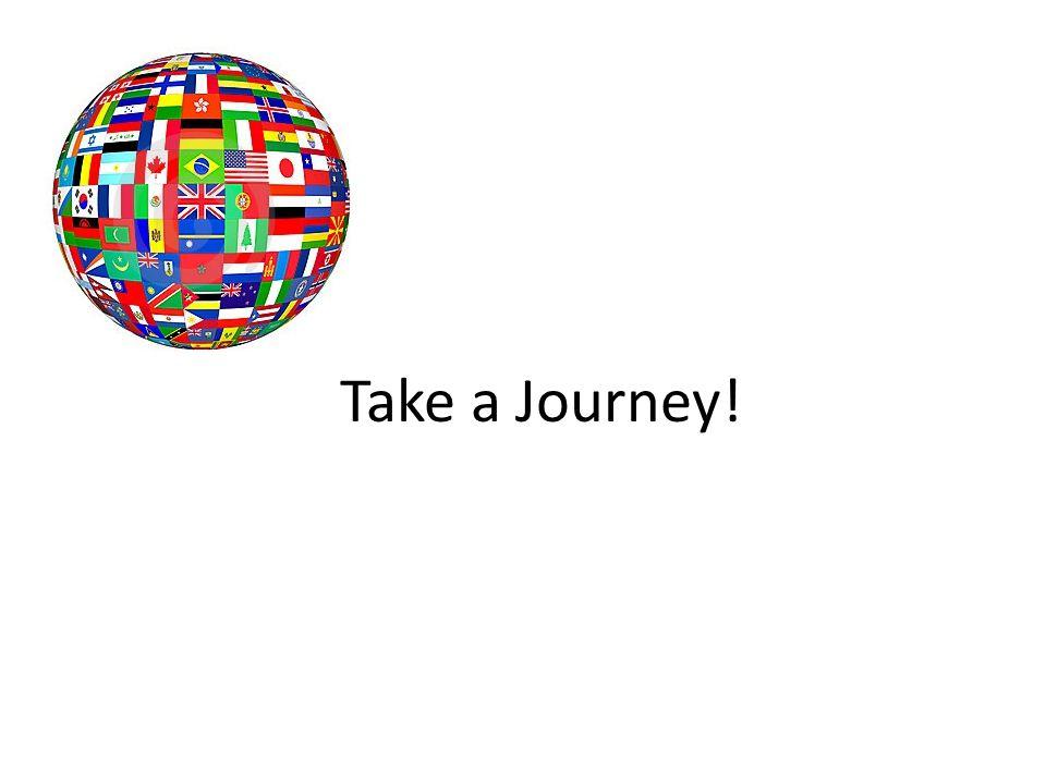 Take a Journey!