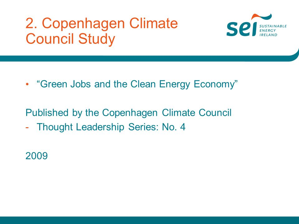 """2. Copenhagen Climate Council Study """"Green Jobs and the Clean Energy Economy"""" Published by the Copenhagen Climate Council -Thought Leadership Series:"""