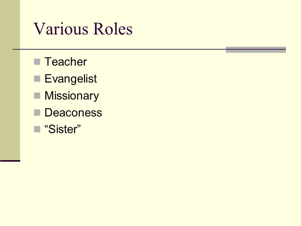 Various Roles Teacher Evangelist Missionary Deaconess Sister