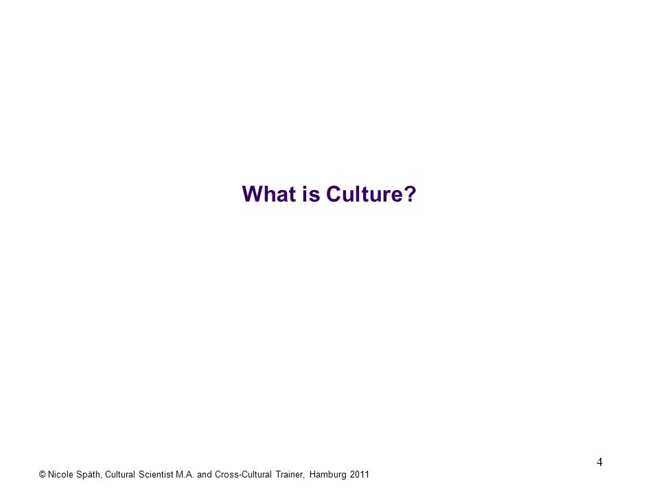 5 There are many different definitions of Culture.
