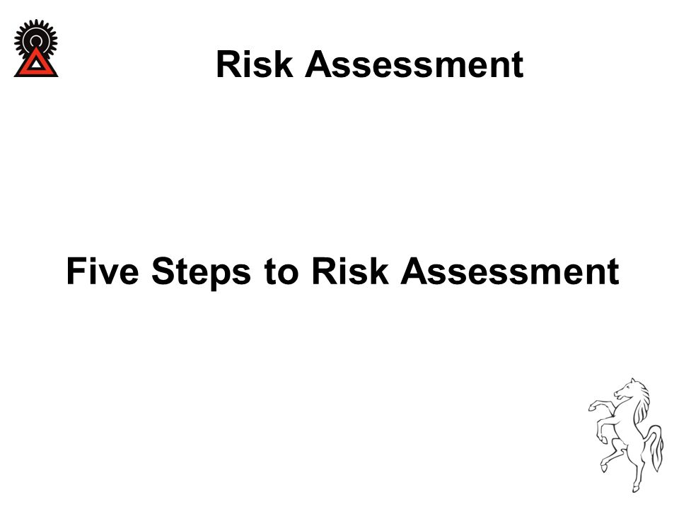 Five Steps to Risk Assessment Risk Assessment
