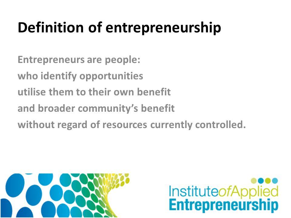 Principles of Entrepreneurship Strategic orientation – focus on identifying opportunities not on resources.