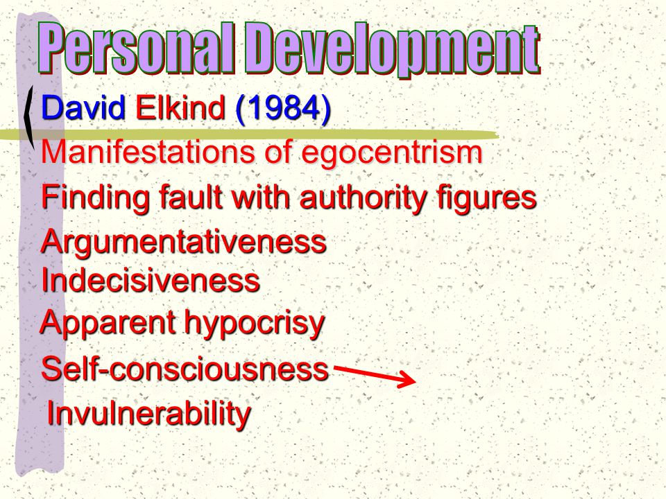 Messiah Complex: believe can save the world from evil Impatient with adult generation's failures David Elkind (1984) described some problems stemming from teen immaturity coupled with the development of abstract thought processes