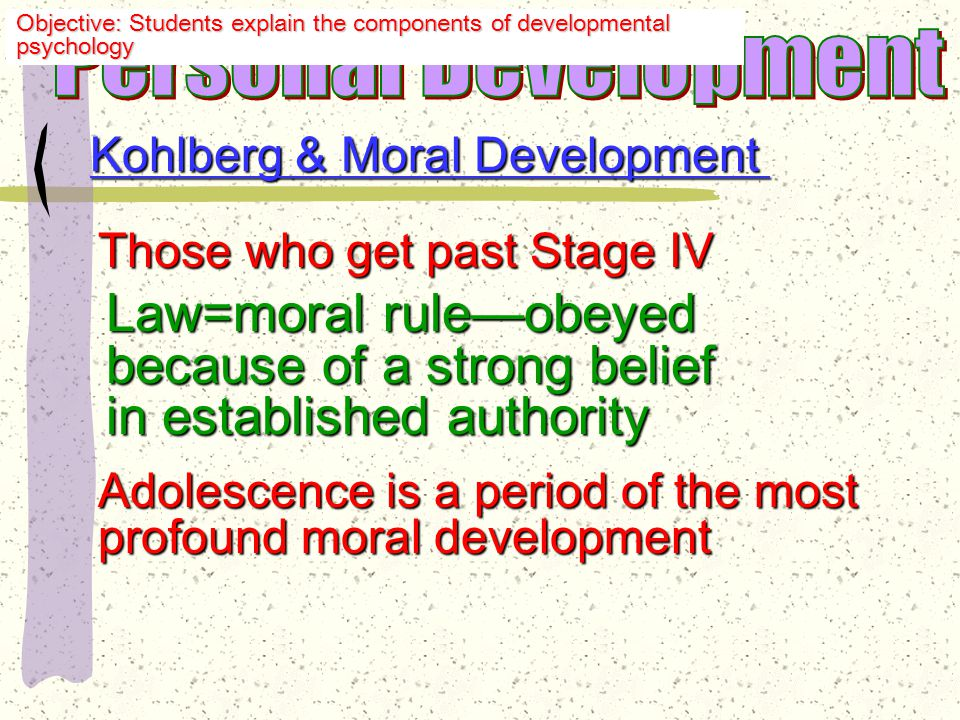 Kohlberg & Moral Development Stage 5: Main concern—is a law fair or just.