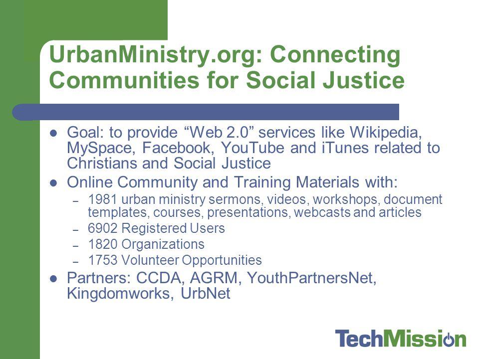 UrbanMinistry.org: Learning from Secular Models Idealist.org TakingITGlobal.org Change.org