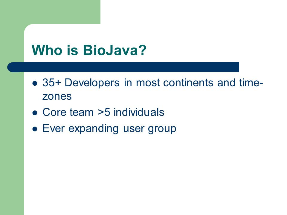 Who is BioJava.