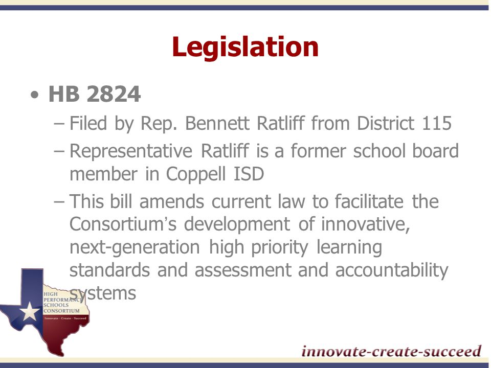 Legislation HB 2824 –Filed by Rep.