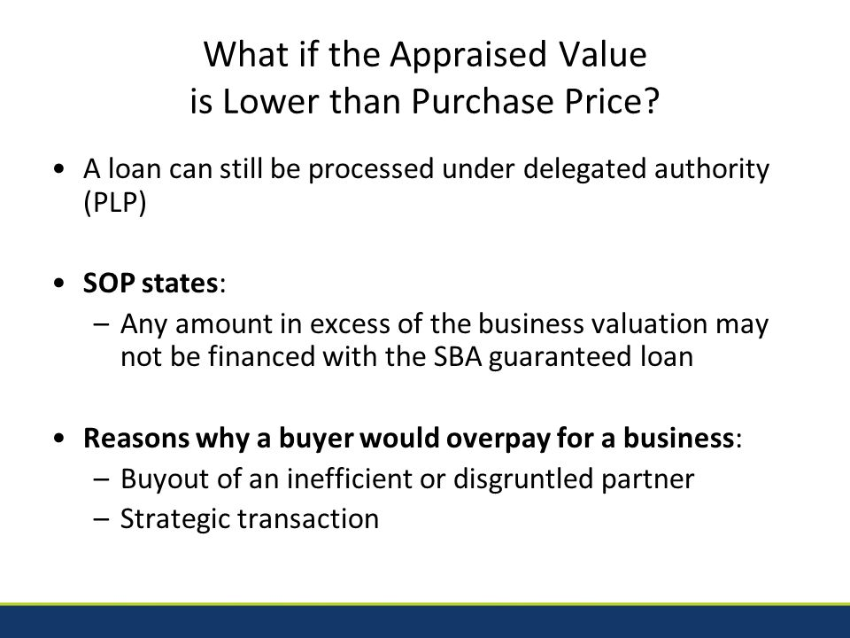 What if the Appraised Value is Lower than Purchase Price.