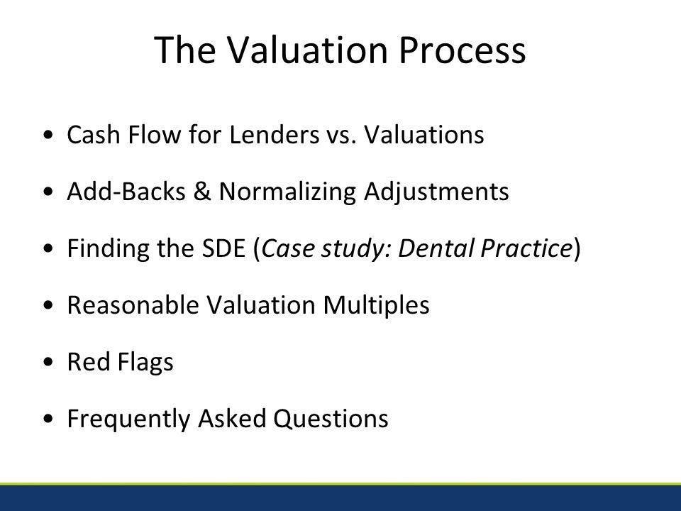 The Valuation Process Cash Flow for Lenders vs.