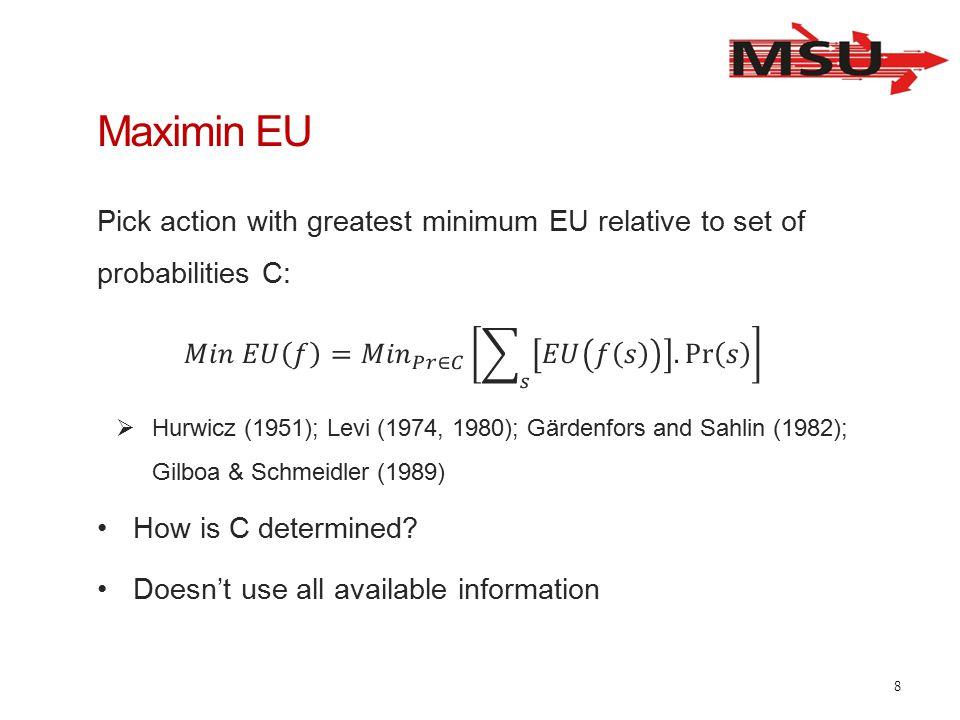 Maximin EU 8