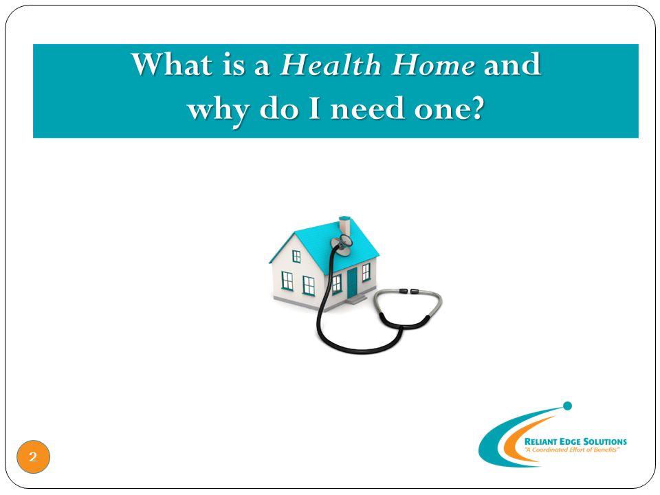 What is a Health Home and why do I need one 2