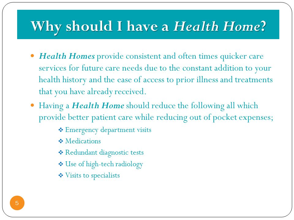 Why should I have a Health Home.