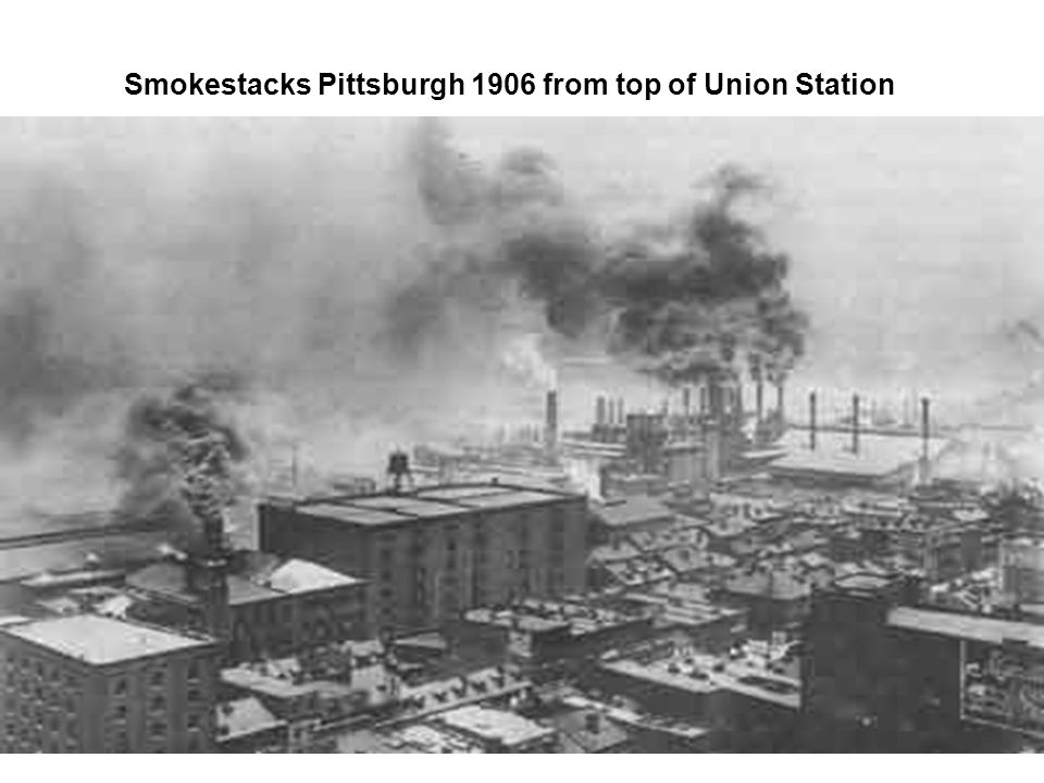 Smokestacks Pittsburgh 1906 from top of Union Station