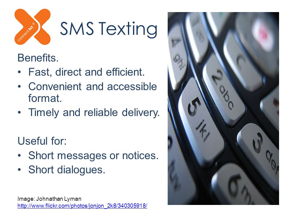 SMS Texting Benefits. Fast, direct and efficient.