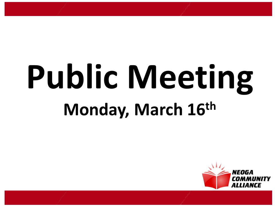 Public Meeting Monday, March 16 th