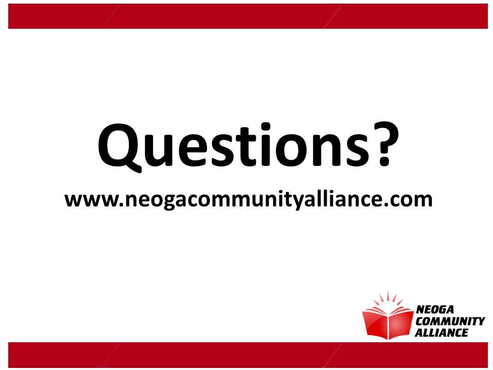 Questions? www.neogacommunityalliance.com