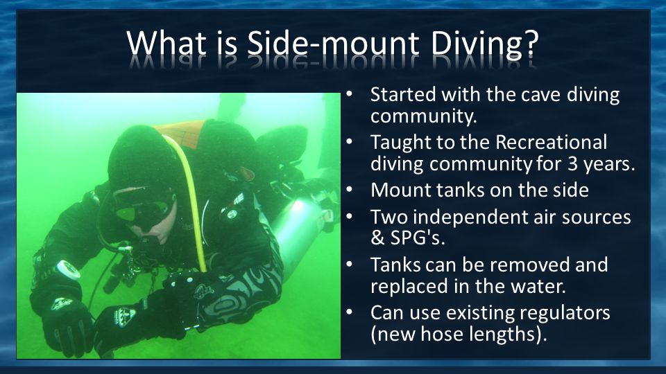Started with the cave diving community. Taught to the Recreational diving community for 3 years.