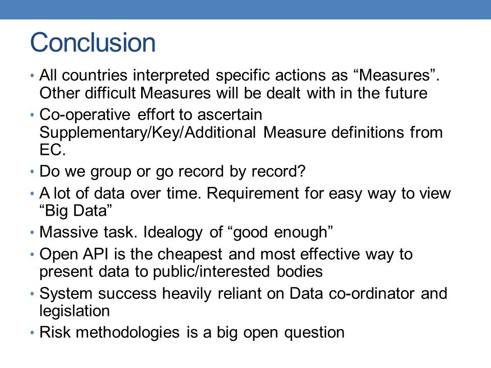 Conclusion All countries interpreted specific actions as Measures .