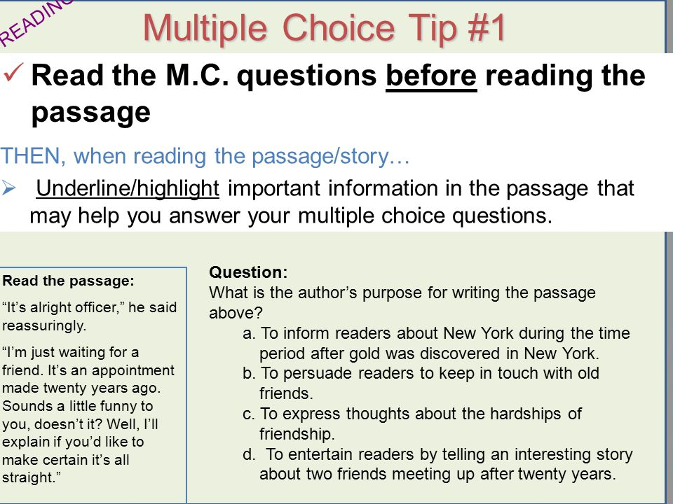 Urry 2009 Multiple Choice Tip #1 Read the M.C.