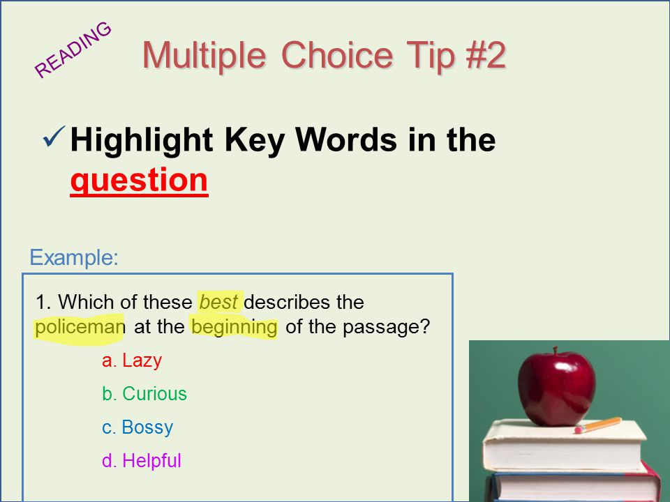 Urry 2009 Multiple Choice Tip #2 Highlight Key Words in the question READING 1.